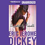 Tempted by Trouble: A Novel | Eric Jerome Dickey