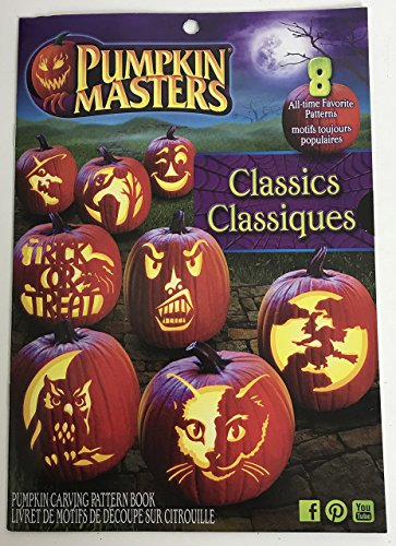 Pumpkin Carving Patterns: Pumpkin Masters Classics 2017 Edition Book, Use for Halloween, Thanksgiving, or Anytime You Have a Pumpkin That Needs Some Extreme Carving ()