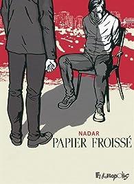 Papier froissé par  Nadar (II)