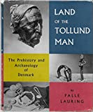 img - for Land of the Tollund man book / textbook / text book