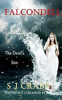Falcondell: The Devil's Son (The Devil's Children) by [CRABB, S J]