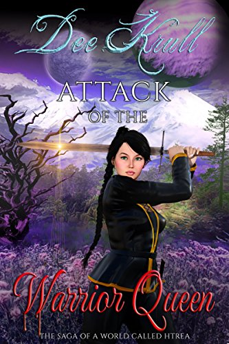 Book: Attack of the Warrior Queeen - The Saga of a World Called Htrae by Dee Krull