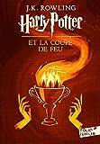 Harry Potter et la Coupe de Feu / Harry Potter and the Goblet of Fire (Harry Potter Series) (French Edition)