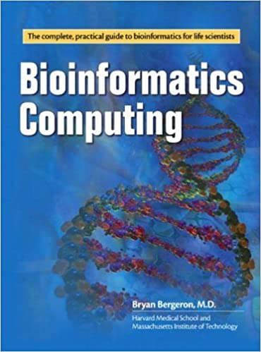 Read online Bioinformatics Computing by Bergeron M.D., Bryan(November 29, 2002) Paperback PDF, azw (Kindle)