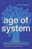 Age of System: Understanding the Development of Modern Social Science