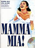 Mamma Mia! Sing Along: Vocal Selections-Music Book by Abba (1-Jun-2006) Sheet music