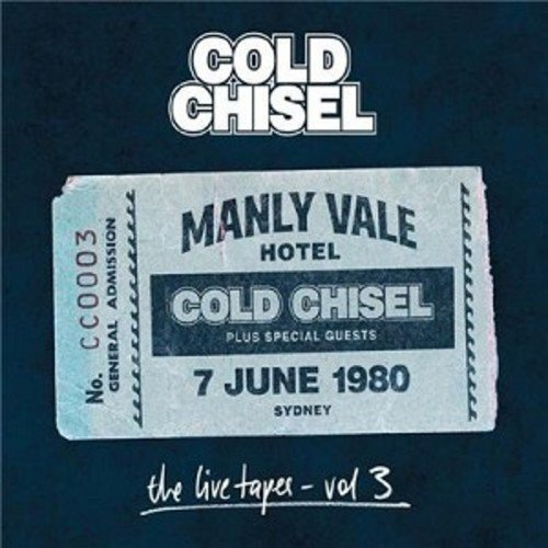 Cold Chisel - Live Tapes 3: Live At The Manly Vale Hotel Sydney June 7 1980 (Australia - Import, 2PC)