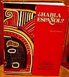 Habla Espanol? : An Introductory Course, Allen, Edward D. and Sandstedt, Lynn A., 0030571960