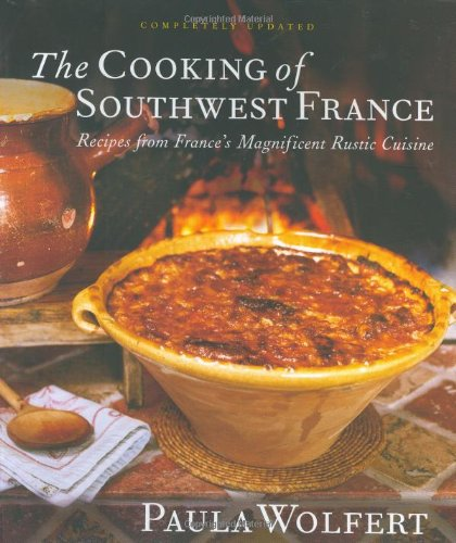 Books : The Cooking of Southwest France: Recipes from France's Magnificient Rustic Cuisine