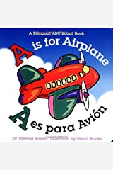 A is for Airplane/A es para avion (Alphabet Books) (Multilingual Edition) Board book
