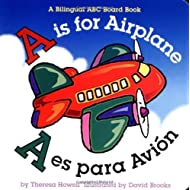 A is for Airplane/A es para avion (Alphabet Books) (Multilingual Edition