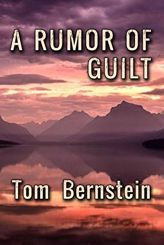 A Rumor Of Guilt (The Rumor Series Book 2)