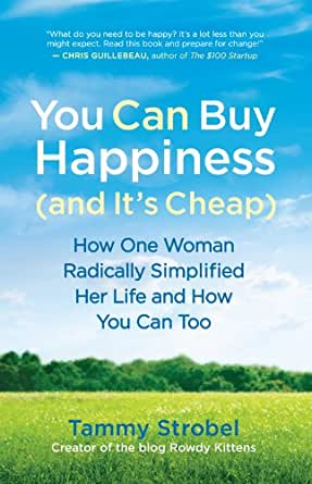 You Can Buy Happiness (and It's Cheap): How One Woman