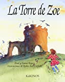 La Torre de Zoe, Paul Rogers and Emma Rogers, 8488342012