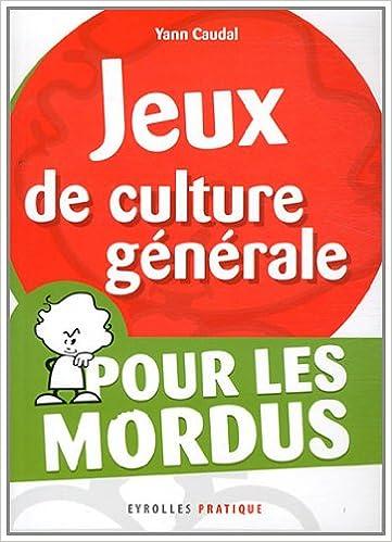 Jeux de culture générale pour les Mordus