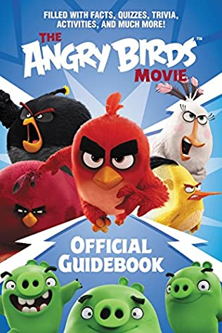 book cover of The Angry Birds Movie Official Guidebook