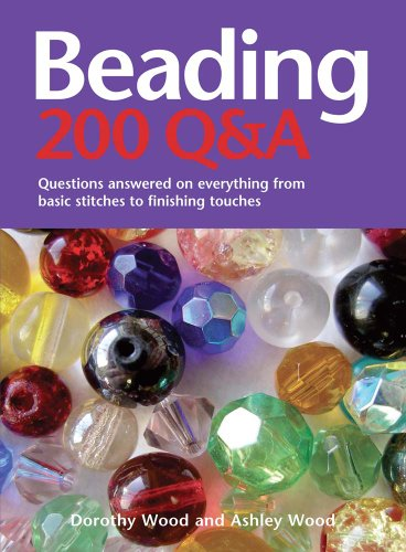 Beading 200 Q&A: Questions answered on Everything from Basic Stringing to Finishing Touches