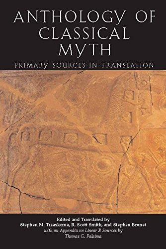 By Stephen Trzaskoma Anthology Of Classical Myth: Primary Sources in Translation (First Edition)