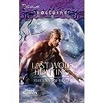 Last Wolf Hunting | Rhyannon Byrd
