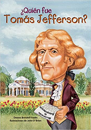 Book ¿Quién fue Tomás Jefferson? / Who Was Thomas Jefferson? (Spanish Edition) (¿Quién fue...? / Who Was...?)