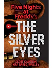 The Silver Eyes (Five Nights at Freddy's #1) (1)