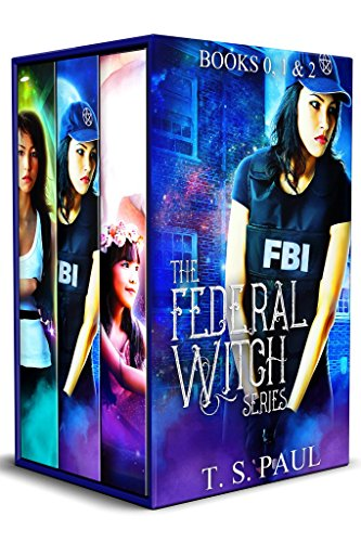 The Federal Witch Series (The Collected Works Book 1)