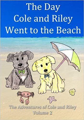 750b79a4eb47f The Day Cole and Riley Went to the Beach (The Adventures of Cole and ...