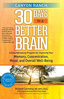 Canyon Ranch 30 Days to a Better Brain: A Groundbreaking ...