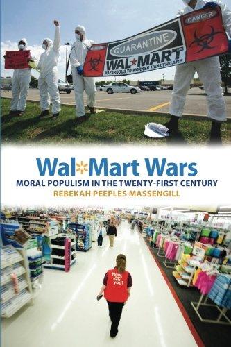 wal-mart-wars-moral-populism-in-the-twenty-first-century