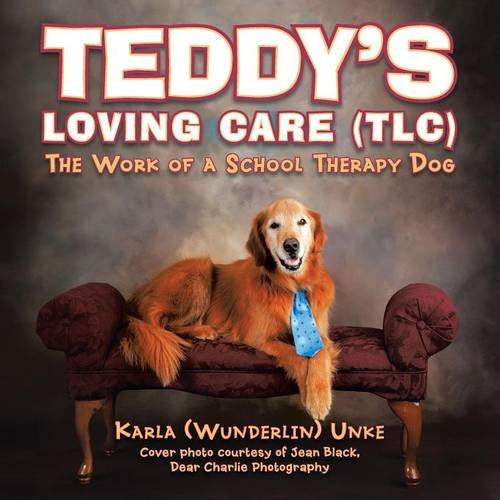 - Teddy's Loving Care (TLC): The Work of a School Therapy Dog