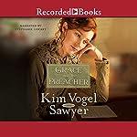 Grace and the Preacher | Kim Vogel Sawyer