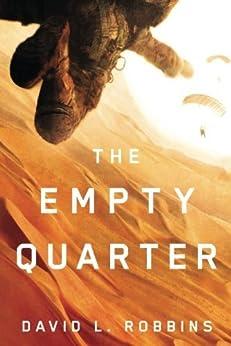 The Empty Quarter (A USAF Pararescue Thriller Book 2) by [Robbins, David L.]