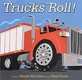 Trucks Roll! (Richard Jackson Books (Atheneum Hardcover))