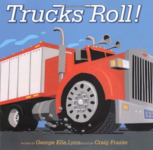 Trucks Roll! (Richard Jackson Books (Atheneum Hardcover)) (Best Headlights For Trucks)