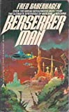 Berserker Man, Fred Saberhagen, 0441054927