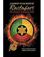 A Journey to the Roots of Rastafari: The Essene Nazarite Link