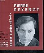 Pierre Reverdy by J. ; Manoll Rousselot, M.