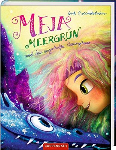 Meja Meergrün (Bd. 4): und das sagenhafte Seeungeheuer