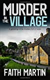 MURDER IN THE VILLAGE a gripping crime mystery full of twists by  FAITH MARTIN in stock, buy online here
