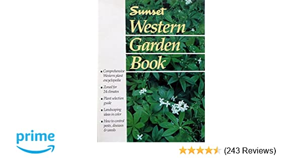 Sunset Western Garden Book: Sunset Books: 9780376038913: Amazon.com ...