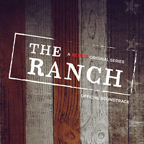 The Ranch Soundtrack
