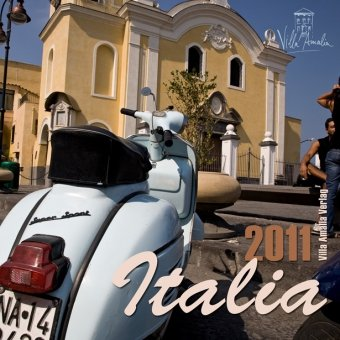 Italia e bella cosi 2011: Wandkalender