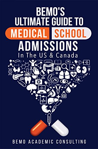 BeMo's Ultimate Guide to Medical School Admissions in the U.S. and Canada: Learn to Plan in Advance, Make Your Applications Stand Out, Ace Your CASPer Test, & Master Your Multiple Mini Interviews (Best Place To Sell Used Ipad)