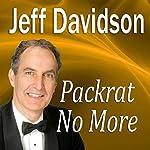 Packrat No More | Jeff Davidson