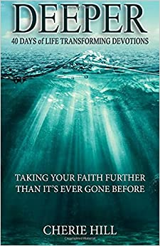 DEEPER (Taking Your Faith Further Than It's Ever Gone Before)
