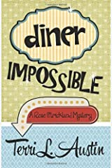 Diner Impossible (A Rose Strickland Mystery) (Volume 3) by Austin, Terri (2013) Paperback Paperback