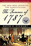 The Summer of 1787: The Men Who Invented the Constitution (The Simon & Schuster America Collection)