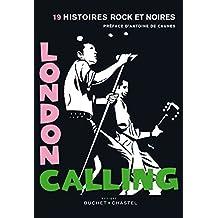 London calling: 19 histoires rock et noires (Domaine français) (French Edition)