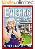 Evicting Erlene (The Elmo Jenkins Novelettes Book 1)
