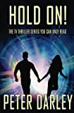 Hold On!: Season 1 (The Hold On! Trilogy) (Volume 1) by  Peter Darley in stock, buy online here